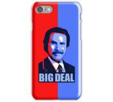 Anchorman Big Deal - Hope design iPhone Case/Skin