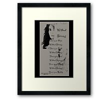 Without dreams  Framed Print