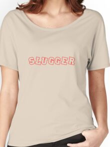 Slugger - Red Women's Relaxed Fit T-Shirt