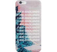 1-800-BADLANDS iPhone Case/Skin
