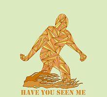 Funny Bigfoot Sasquatch Have You Seen Me by theartofvikki