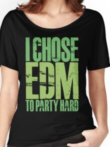 I Chose EDM To Party Hard (neon green) Women's Relaxed Fit T-Shirt