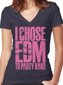 I Chose EDM To Party Hard (light pink) Women's Fitted V-Neck T-Shirt