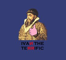 Ivan the Terrific Unisex T-Shirt