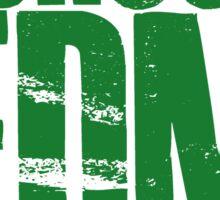 I Chose EDM To Party Hard (green) Sticker