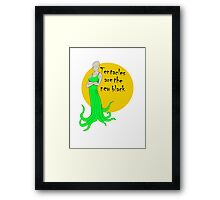 tentacles are the new black Framed Print