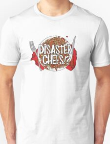 Disaster Chefs T-Shirt
