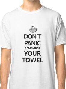 DON'T PANIC! Again... Classic T-Shirt
