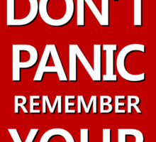 DON'T PANIC Sticker Sticker