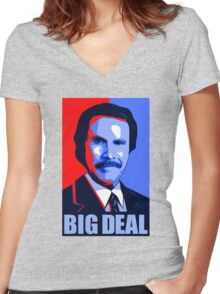 Anchorman Big Deal - Hope design Women's Fitted V-Neck T-Shirt