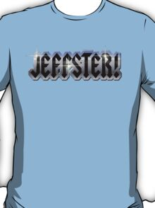 Jeffster - Chuck T-Shirt