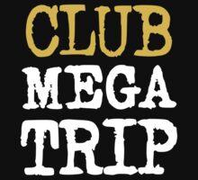 Club Megatrip T-Shirt