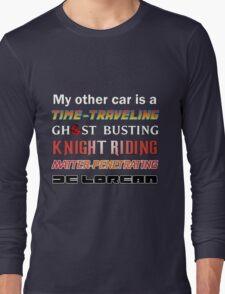 My Other Car Long Sleeve T-Shirt