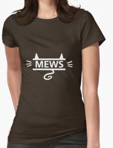 mews - white on black Womens Fitted T-Shirt