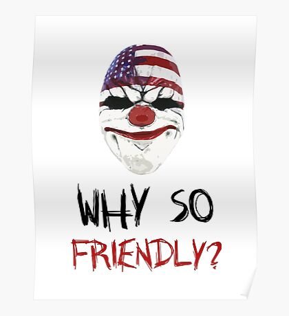 Why so friendly? - Black Ink Poster