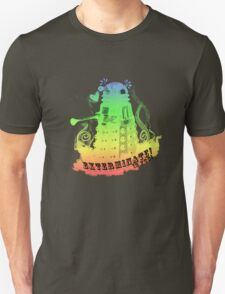 EXTERMINATE is fun! Unisex T-Shirt