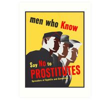 Men Who Know Say No To Prostitute - Color Art Print
