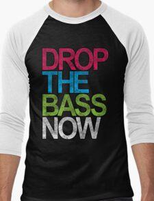Drop The Bass Now Men's Baseball ¾ T-Shirt