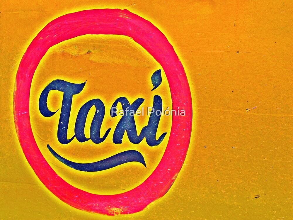 Taxi by Rafael Polónia
