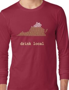Drink Local - Virginia Beer Shirt Long Sleeve T-Shirt