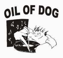 OIL OF DOG SWAG Baby Tee