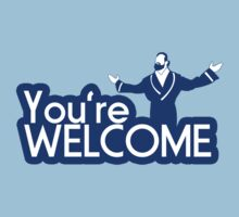 You're Welcome by Steve-O