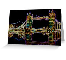 Tower Bridge Neon  Greeting Card