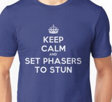 Keep calm and set phasers to stun Unisex T-Shirt