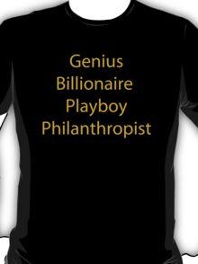 Genius Billionaire Playboy Philanthropist T-Shirt