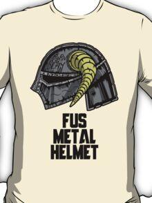 FUS METAL HELMET T-Shirt