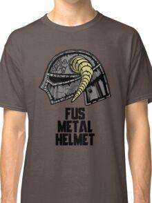 FUS METAL HELMET Classic T-Shirt