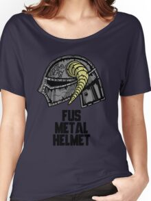 FUS METAL HELMET Women's Relaxed Fit T-Shirt