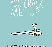 You Crack Me Up by Ben Kling