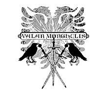 Valar Morghulis Photographic Print