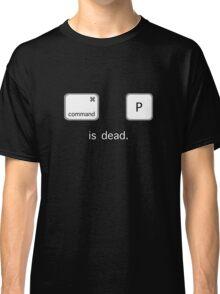 Print is dead.  (Mac version) Classic T-Shirt