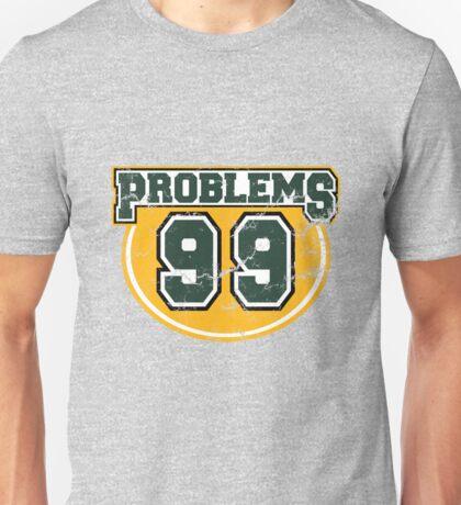 Collegiate 99 Problems Unisex T-Shirt
