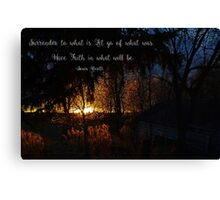 Surrender To What Is Canvas Print