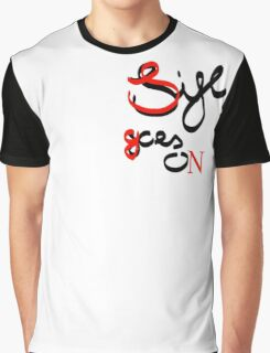 Life goes on Graphic T-Shirt