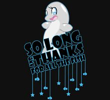 So Long and Thanks For All The Fish-Alt Unisex T-Shirt