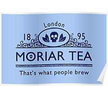 MoriarTea 2 Blue Ed. Poster