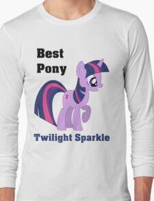 Twilight Sparkle Best Pony T-Shirt Long Sleeve T-Shirt