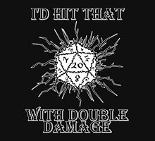 I'd Hit That D20 T-Shirt