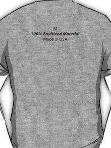 Mens (Medium) 100% Boyfriend Material T-Shirt