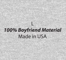 Mens (Large) 100% Boyfriend Material by ZetelForce