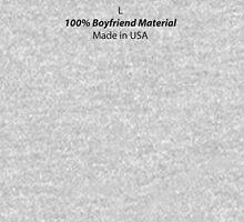 Mens (Large) 100% Boyfriend Material Unisex T-Shirt