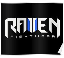 Raven fightwear Poster