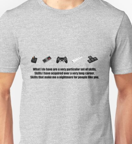 Particular Set of Gaming Skills Unisex T-Shirt
