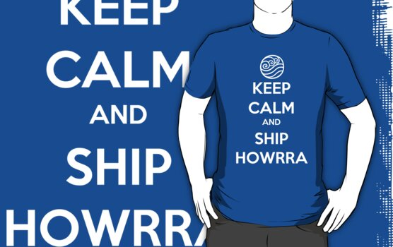 Keep Calm and Ship Howrra! Verison 1 (Water Tribe Symbol) by SpazzyFanGirl