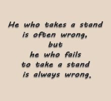 """He who takes a stand...""  Quote by 321Outright"