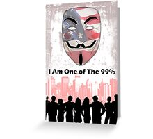 I Am One of the 99% Greeting Card